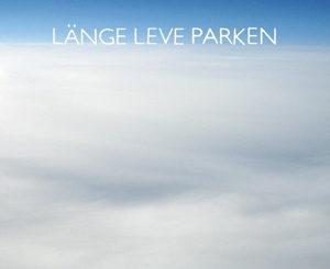 Länge leve Parken cover