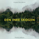 Cover for Den inre skogen (Original soundtrack) - Thomas Jackson