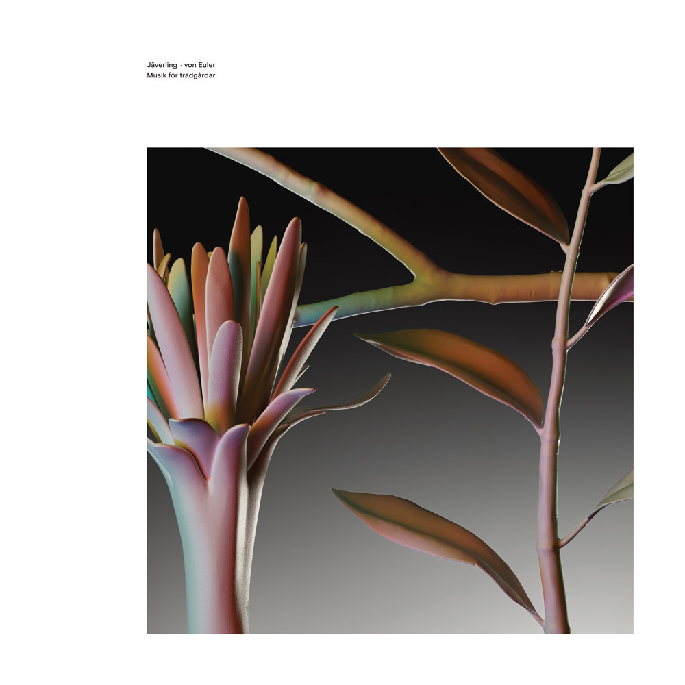 Jäverling ◇ von Euler – Musik för trädgårdar